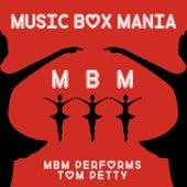 Music Box Versions of Tom Petty de Music Box Mania