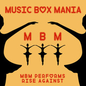 Music Box Versions of Rise Against by Music Box Mania