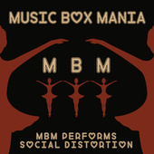 Music Box Versions of Social Distortion by Music Box Mania