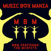 Music Box Versions of The Misfits by Music Box Mania