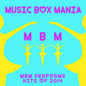 Music Box Hits of 2014 von Music Box Mania