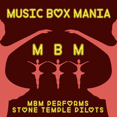 Music Box Versions of Stone Temple Pilots by Music Box Mania
