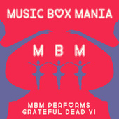 Music Box Versions of Grateful Dead by Music Box Mania