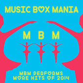 Music Box More Hits of 2014 von Music Box Mania