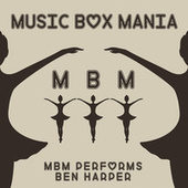 Music Box Versions of Ben Harper by Music Box Mania