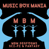 Music Box Versions of Sci Fi and Fantasy by Music Box Mania