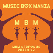 Music Box Versions of Phish V2 de Music Box Mania