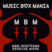 Music Box Versions of Depeche Mode by Music Box Mania