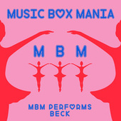 Music Box Versions of Beck by Music Box Mania