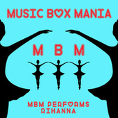 Music Box Versions of Rihanna di Music Box Mania