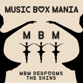Music Box Versions of The Shins by Music Box Mania