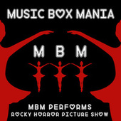 Music Box Versions of Rocky Horror Picture Show by Music Box Mania