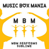 Music Box Versions of Sublime by Music Box Mania