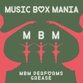 Music Box Versions of Grease by Music Box Mania