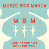 Music Box Versions of Switchfoot by Music Box Mania