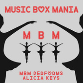MBM Performs Alicia Keys by Music Box Mania