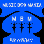 Music Box Versions of The Beatles by Music Box Mania