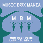 Music Box Versions of Lana Del Rey by Music Box Mania