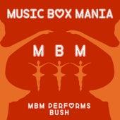 Music Box Versions of Bush de Music Box Mania