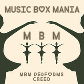 Music Box Versions of Creed by Music Box Mania