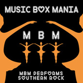 Music Box Versions of Southern Rock by Music Box Mania
