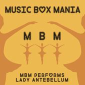 Music Box Versions of Lady Antebellum by Music Box Mania