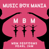 Music Box Versions of Pearl Jam by Music Box Mania