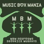 Music Box Versions of Dropkick Murphys de Music Box Mania