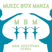 Music Box Versions of Jewel by Music Box Mania