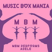 Music Box Versions of Adele by Music Box Mania