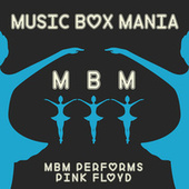 Music Box Versions of Pink Floyd by Music Box Mania