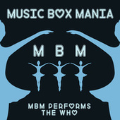 Music Box Versions of The Who by Music Box Mania