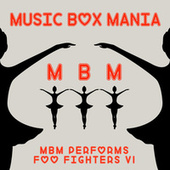Music Box Versions of Foo Fighters by Music Box Mania