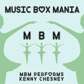 Music Box Versions of Kenny Chesney by Music Box Mania