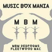 Music Box Versions of Fleetwood Mac by Music Box Mania