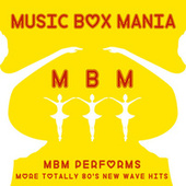 More Totally 80's New Wave Hits de Music Box Mania