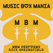 Music Box Versions of Rick Springfield by Music Box Mania