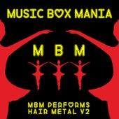 Music Box Versions of Hair Metal V2 de Music Box Mania