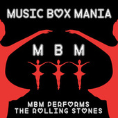 Music Box Versions of The Rolling Stones by Music Box Mania