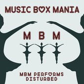 Music Box Versions of Disturbed by Music Box Mania