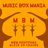 Music Box Versions of Alice In Chains by Music Box Mania