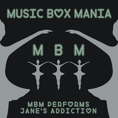 Music Box Versions of Jane's Addiction by Music Box Mania