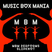 Music Box Versions of Slipknot by Music Box Mania
