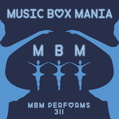 Music Box Versions of 311 by Music Box Mania