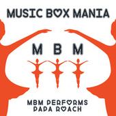 Music Box Versions of Papa Roach by Music Box Mania