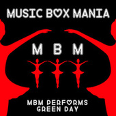 Music Box Versions of Green Day by Music Box Mania