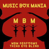 Music Box Versions of Third Eye Blind by Music Box Mania