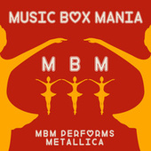 Music Box Versions of Metallica by Music Box Mania