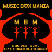 Music Box Versions of Five Finger Death Punch by Music Box Mania