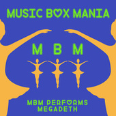 Music Box Versions of Megadeth by Music Box Mania